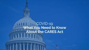 CARES Act and Other COVID-19 Legal Considerations: What Does It Mean for Me?